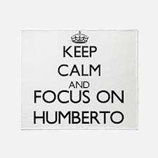 Keep Calm and Focus on Humberto Throw Blanket