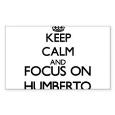 Keep Calm and Focus on Humberto Decal