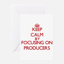 Keep Calm by focusing on Producers Greeting Cards