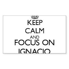 Keep Calm and Focus on Ignacio Decal