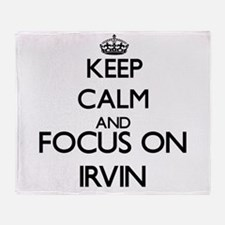 Keep Calm and Focus on Irvin Throw Blanket