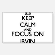 Keep Calm and Focus on Irvin Decal