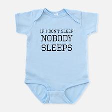 If I Dont Sleep Nobody Sleeps Body Suit