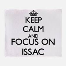 Keep Calm and Focus on Issac Throw Blanket