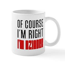 I'm Right Dziadek Drinkware Mugs