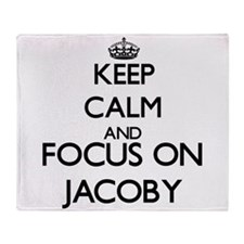 Keep Calm and Focus on Jacoby Throw Blanket