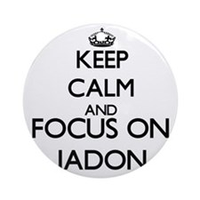 Keep Calm and Focus on Jadon Ornament (Round)