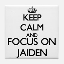 Keep Calm and Focus on Jaiden Tile Coaster
