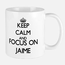 Keep Calm and Focus on Jaime Mugs