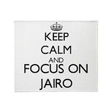 Keep Calm and Focus on Jairo Throw Blanket