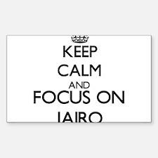 Keep Calm and Focus on Jairo Decal