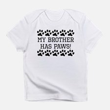 My Brother Has Paws Infant T-Shirt