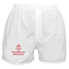 Keep Calm by focusing on Pronouns Boxer Shorts