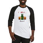 I Love Beer Baseball Jersey