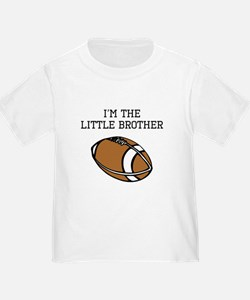 Im The Little Brother Football T-Shirt