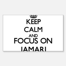 Keep Calm and Focus on Jamari Decal