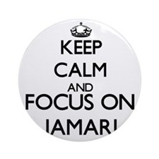 Keep Calm and Focus on Jamari Ornament (Round)