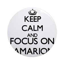 Keep Calm and Focus on Jamarion Ornament (Round)