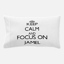 Keep Calm and Focus on Jamel Pillow Case