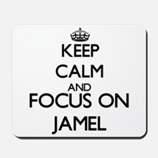 Keep Calm and Focus on Jamel Mousepad