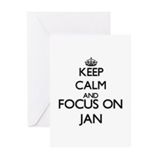 Keep Calm and Focus on Jan Greeting Cards