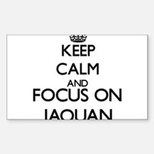 Keep Calm and Focus on Jaquan Decal