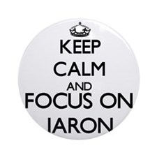 Keep Calm and Focus on Jaron Ornament (Round)