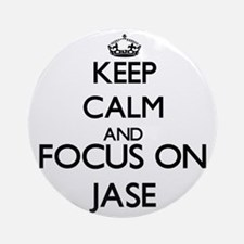 Keep Calm and Focus on Jase Ornament (Round)