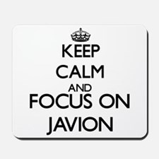 Keep Calm and Focus on Javion Mousepad