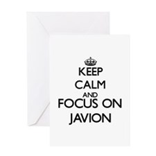 Keep Calm and Focus on Javion Greeting Cards