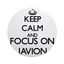 Keep Calm and Focus on Javion Ornament (Round)