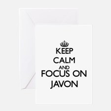 Keep Calm and Focus on Javon Greeting Cards