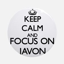 Keep Calm and Focus on Javon Ornament (Round)