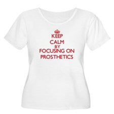 Keep Calm by focusing on Prosthe Plus Size T-Shirt