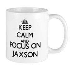 Keep Calm and Focus on Jaxson Mugs