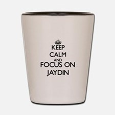 Keep Calm and Focus on Jaydin Shot Glass