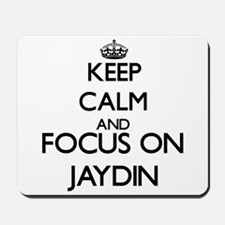 Keep Calm and Focus on Jaydin Mousepad