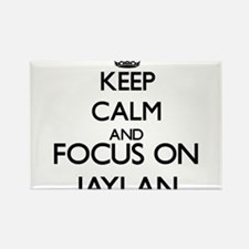 Keep Calm and Focus on Jaylan Magnets