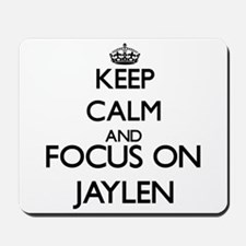 Keep Calm and Focus on Jaylen Mousepad