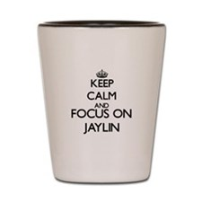 Keep Calm and Focus on Jaylin Shot Glass