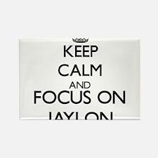 Keep Calm and Focus on Jaylon Magnets