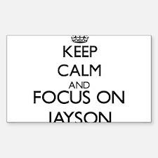 Keep Calm and Focus on Jayson Decal