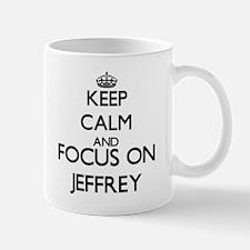 Keep Calm and Focus on Jeffrey Mugs