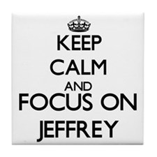 Keep Calm and Focus on Jeffrey Tile Coaster