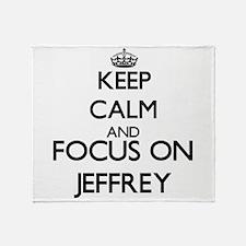 Keep Calm and Focus on Jeffrey Throw Blanket
