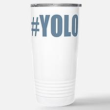 Unique Yolo Travel Mug