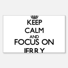 Keep Calm and Focus on Jerry Decal