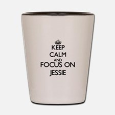 Keep Calm and Focus on Jessie Shot Glass