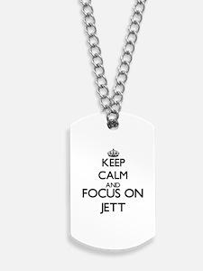 Keep Calm and Focus on Jett Dog Tags
