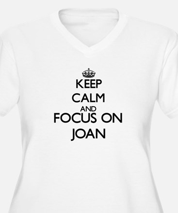 Keep Calm and Focus on Joan Plus Size T-Shirt